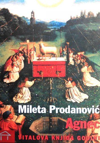 "2007. - Mileta Prodanović za roman ""Agnec"""
