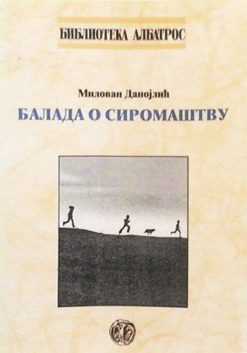 """1999. - Milovan Danojlić za knjigu """"Balada o siromaštvu"""""""